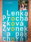 Zvonek a pak chorál : Iva Pekárková, Lenka Procházková - náhled