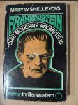 Frankenstein čiže Moderný Prometeus : Príbeh, ktorý odvádza deti od hry a starcov od prípecka - náhled