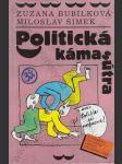 Politická kámasútra (aneb Polibte si preference!) - náhled