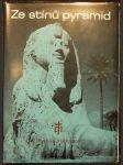 Ze stínů pyramid : putování k Sinaji : Mojžíš - prostředník Zákona a smlouvy - náhled