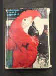Cizokrajní ptáci v klecích. 2. [díl], Papoušci - náhled