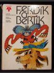 Ferdík a Bertík : Pro děti od 5 let - náhled