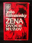 Žena dvoch mužov : Samostatné pokračovanie románu Čachtická paní - náhled