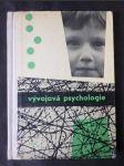 Vývojová psychologie : Prozatímní učeb. pro studium učitelství zákl. devítileté školy - náhled