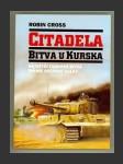 Citadela/ Bitva u Kurska - náhled