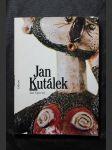 Jan Kutálek : monografie s ukázkami z výtvarného díla - náhled