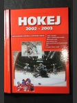 Hokej 2002 - 2003. Veľké ročenka českého a světového hokeje - náhled