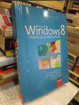 Microsoft Windows 8: Podrobná uživatelská příruč - náhled