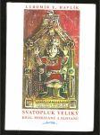 Svatopluk Veliký, král Moravanů a Slovanů - náhled