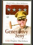 Generálovy ženy - lásky Douglase MacArthura - náhled