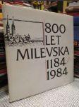 800 let Milevska 1184-1984 - náhled