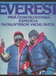 Mount Everest 8 848 m - Prvá československá expedícia na najvyššom vrchu sveta - náhled