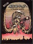 Argonauti z jiného světa - (Antologie Science Fiction) - náhled