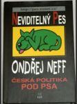 Neviditelný pes: Česká politika pod psa - náhled