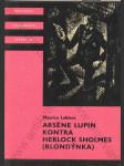Arsene Lupin kontra Herlock Sholmes (Blondýnka) - náhled