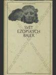 Svět ezopských bajek (edice Antická knihovna sv. 35) - náhled
