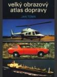 Veľký obrazový atlas dopravy - náhled