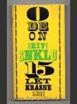 Odeon dříve SNKLU 15 let krásné knihy - náhled