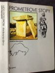 Prometeove stopy : z lona prírody k výšinám dejín - náhled