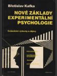 Nové základy experimentální psychologie. Duševědné výzkumy a objevy - náhled