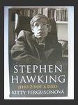 Stephen Hawking Jeho život a dílo - náhled