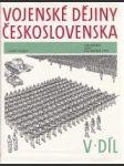 Vojenské dejiny Československa 5. 1945-1955 - náhled