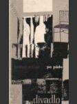 Po pádu (edice Divadlo, svazek 80) - náhled