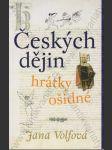 Českých dějin hrátky ošidné - náhled