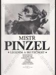 Mistr Pinzel legenda a skutečnost (Pražský hrad Jiřský klášter, listopad - prosinec 1989) - náhled