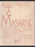 T.G. Masaryk - K jeho názorům na umění, hlavně slovesné - náhled