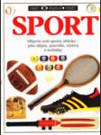 SPORT - objevte svět sportu zblízka - jeho dějiny, pravidla, výstroj a techniky - náhled
