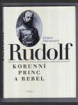 Rudolf - korunní princ a rebel - náhled