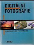 Digitální fotografie. Praktický kurz pro každého - náhled