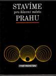 Stavíme pro hlavní město Prahu - náhled