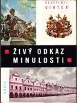 Živý odkaz minulosti - kulturní památky v Československu - obr. publ - náhled