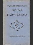 Zrcadlo vládkyně noci. Básně - Lyrická symfonie ... vznikla v letech 1897-1899 a byla definitivně upravena pro souborné vydání. VĚNOVÁNÍ LEŠEHRAD - náhled