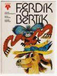 Ferdík a Bertík - Pro děti od 5 let - náhled