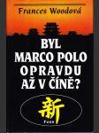 Byl Marco Polo opravdu až v Číně? - náhled