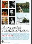 Dějiny umění v Československu, Stavitelství, sochařství, malířství - náhled