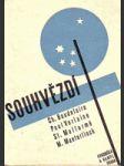 Souhvězdí - Básnické překlady Emanuela z Lešehradu, jež vznikly v letech 1898-1908 a byly 1930 doplněny a definitivně upraveny pro souborné vydání - náhled