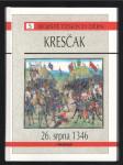 Kresčak: 26. srpna 1346 - náhled