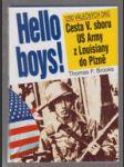 Hello boys! - cesta 5. sboru US Army z Louisiany do Plzně - náhled