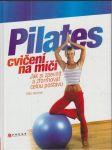 Pilates cvičení na míči - jak si zpevnit a zformovat celou postavu - náhled