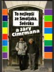 To nejlepší ze Smoljaka, Svěráka a Járy Cimrmana - náhled
