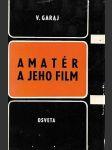 Amatér a jeho film. slovensky - náhled