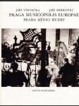Praga Musicopolis Europae - Praha - město hudby / Praga - gorod muzyki / Musikstadt Prag / Prague City of Music - fot. publ. - náhled
