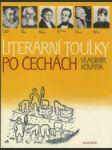 Literární toulky po Čechách - pro čtenáře od 12 let - náhled