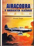 Airacobra v amerických službách - USAAF 1941-1944 - náhled