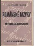 Spisovné románské jazyky v současné době - (přehledná mluvnice) - náhled