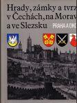 Hrady, zámky a tvrze v Čechách, na Moravě a ve Slezsku. 7, Praha a okolí - náhled